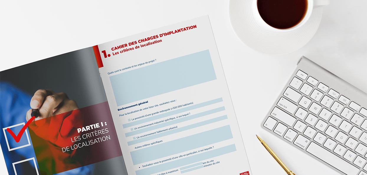 Le Cahier des charges d'implantation, l'élément décisif de votre projet de développement